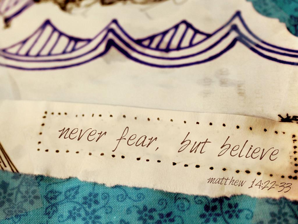 Never Doubt _ Matthew 14.22-33